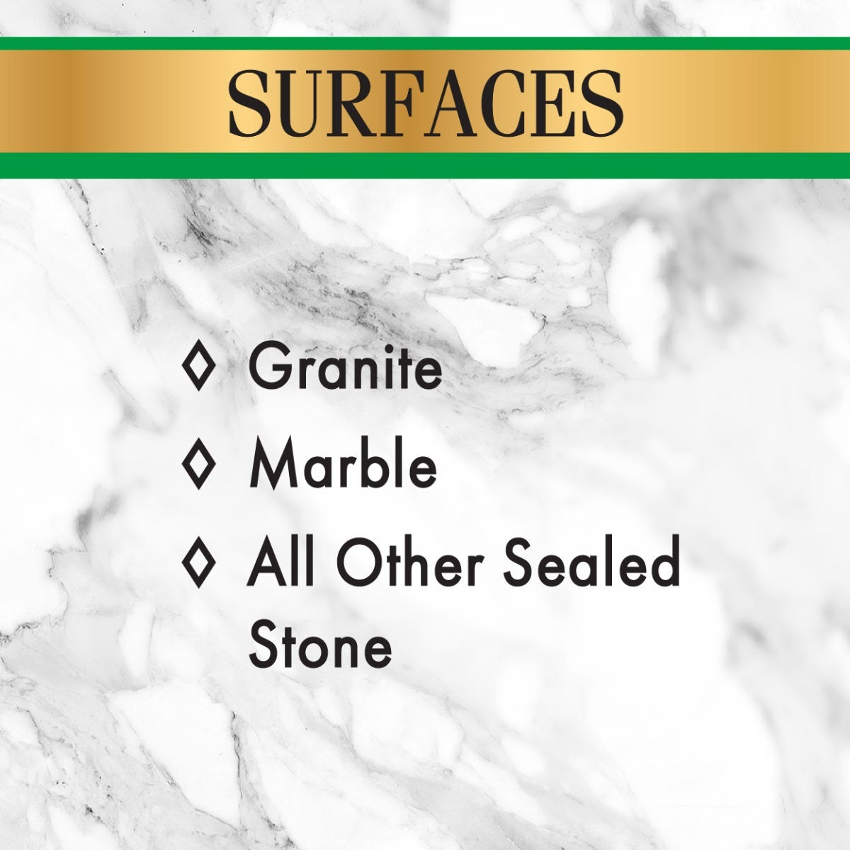 Use on any sealed natural stone